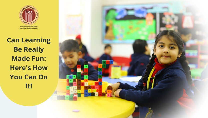 Can Learning Be Really Made Fun? Here's How You Can Do It!