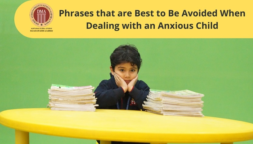 Phrases that are Best to Be Avoided When Dealing with an Anxious Child